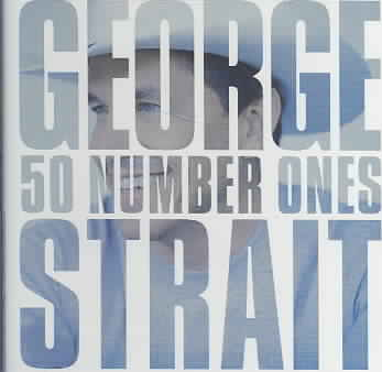 50 NUMBER ONES BY STRAIT,GEORGE (CD)